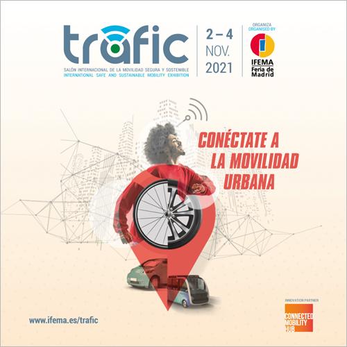 Trafic 2021, el Salón Internacional de la Movilidad Segura y Sostenible