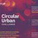 Circular Urban Challenge busca start-ups innovadoras en economía circular aplicada a ciudades