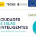 Avances para la puesta en marcha del proyecto de ciudad inteligente Santander Smart Citizen