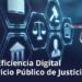 Luz verde al Anteproyecto de Ley de Eficiencia Digital del Servicio Público de Justicia